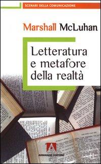 Letteratura e metafore della realtà