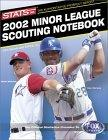 Stats Minor League Scouting Notebook 2002