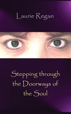 Stepping Through the Doorways of the Soul