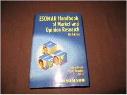 ESOMAR Handbook of Market and Opinion Research