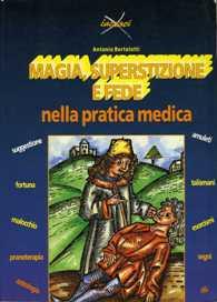 Magia, superstizione e fede nella pratica medica