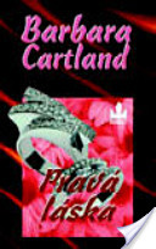 Cartland Barbara: Pravá láska