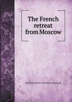 The French Retreat from Moscow