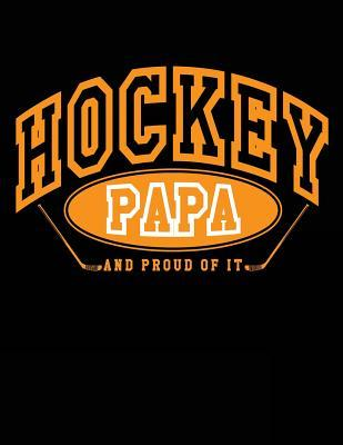 Hockey Papa And Proud Of It