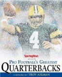 Pro Football's Greatest Quarterbacks