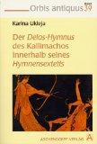 Der Delos-Hymnus des Kallimachos innerhalb seines Hymnensextetts