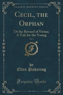 Cecil, the Orphan, V...