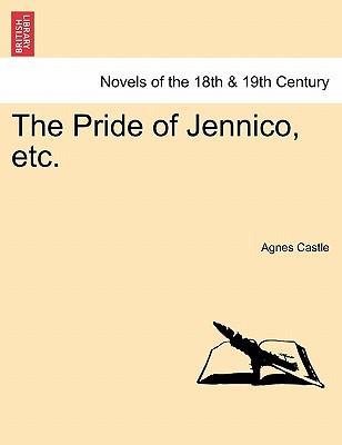The Pride of Jennico, etc