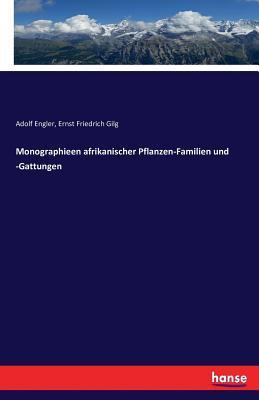 Monographieen Afrikanischer Pflanzen-Familien Und -Gattungen