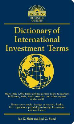 Dictionary of International Investment Terms