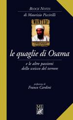 Le quaglie di Osama e le altre passioni dello sceicco del terrore