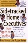 Sidetracked Home Executives(TM)
