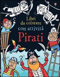 Pirati. Ediz. illustrata