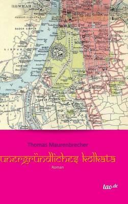 Unergründliches Kolkata