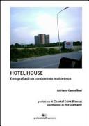Hotel house. Etnografia di una condominio multietnico