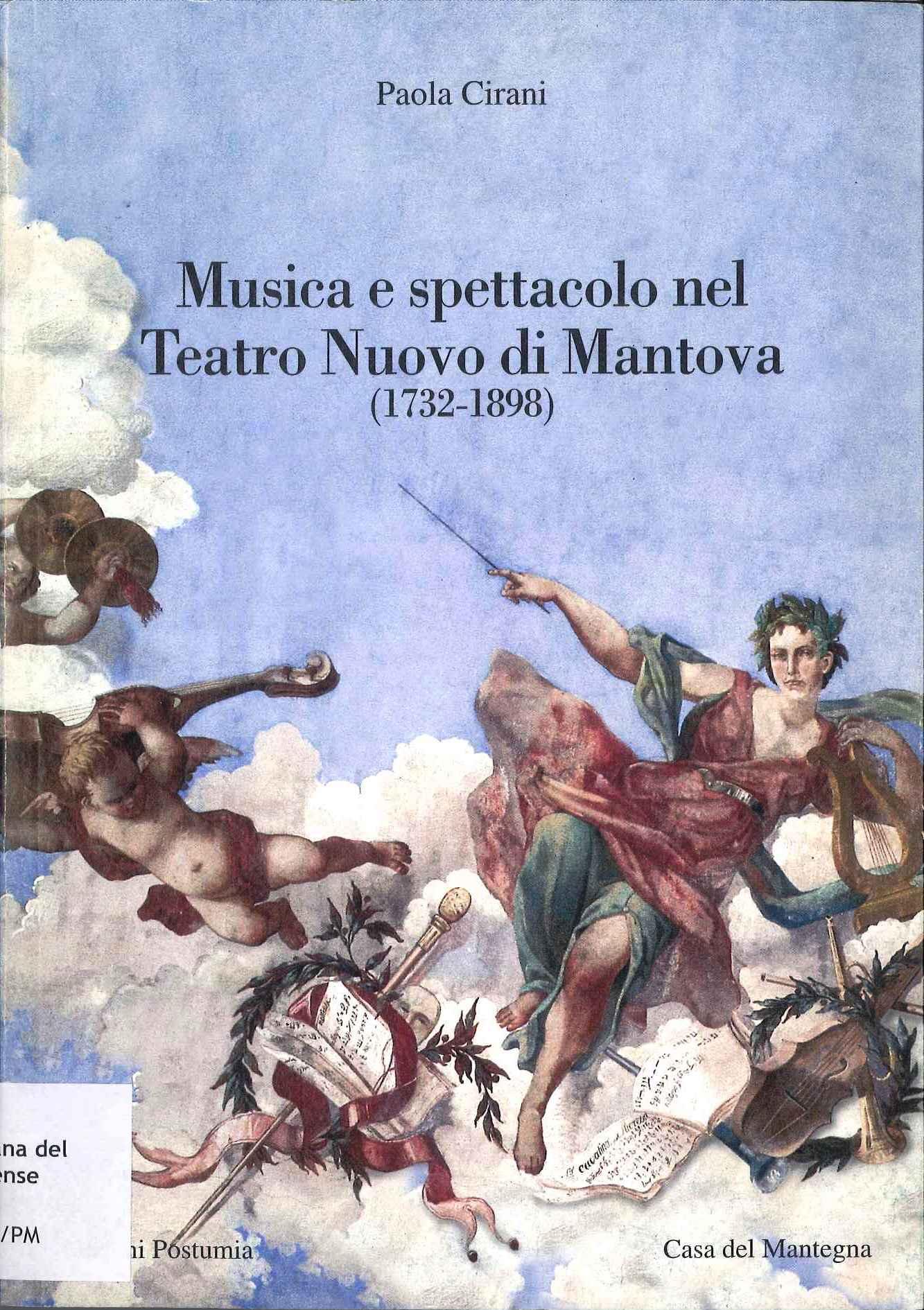 Musica e spettacolo nel Teatro nuovo di Mantova