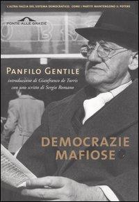 Democrazie mafiose e altri scritti