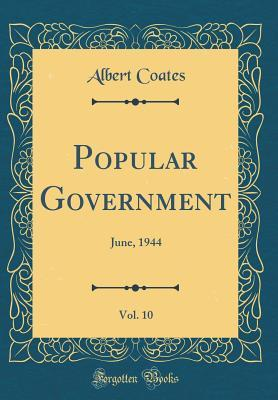 Popular Government, Vol. 10