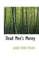 Dead Men's Money