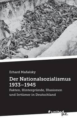 Der Nationalsozialismus 1933 - 1945