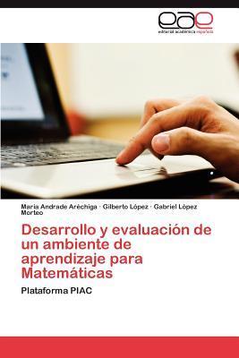 Desarrollo y evaluación de un ambiente de aprendizaje para Matemáticas
