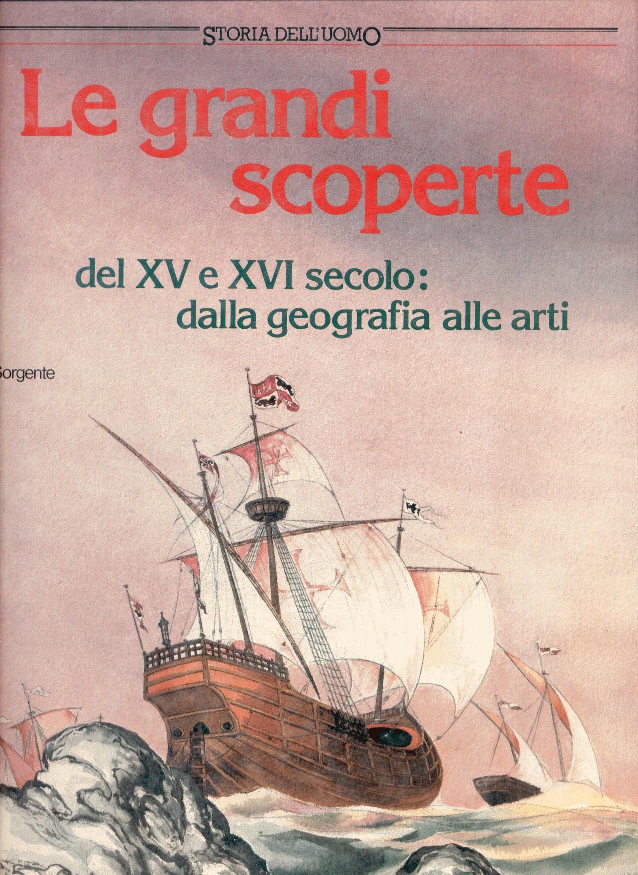 Le grandi scoperte del XV e XVI secolo