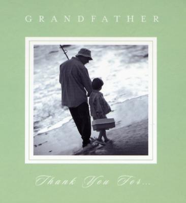 Grandfather, Thank You