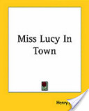 Miss Lucy In Town