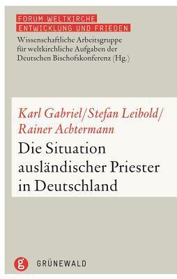 Die Situation Auslandischer Priester in Deutschland