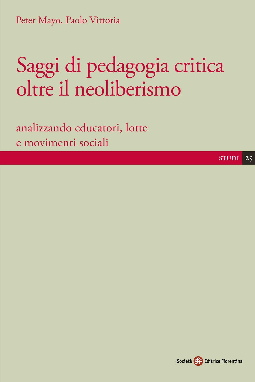 Saggi di pedagogia critica oltre il neoliberismo