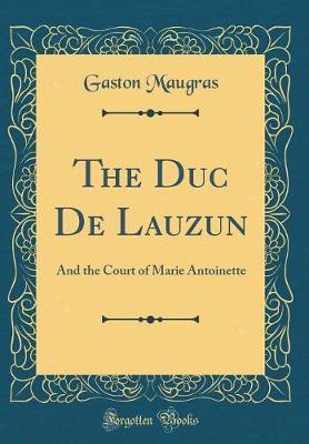 The Duc De Lauzun