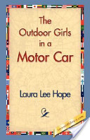The Outdoor Girls in a Motor Car