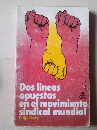 Dos líneas opuestas en el movimiento sindical mundial