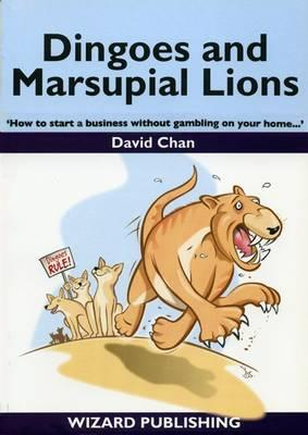 Dingoes and Marsupial Lions