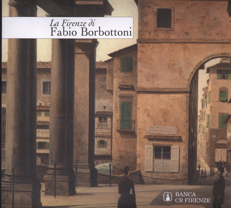 La Firenze di Fabio Borbottoni