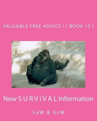 Valuable Free Advice!