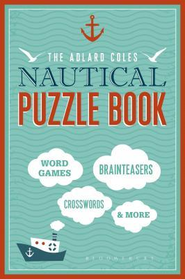 The Adlard Coles Nautical Puzzle Book