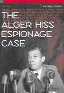 The Alger Hiss Espionage Case