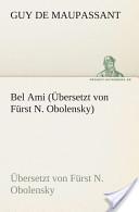 Bel Ami(Übersetzt v...