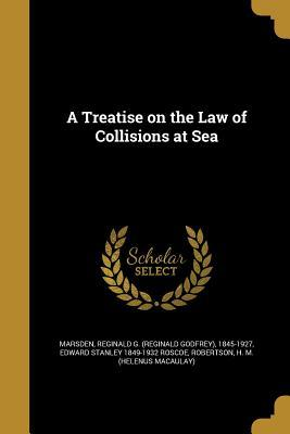 TREATISE ON THE LAW OF COLLISI