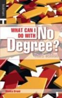 What Can I Do with No Degree?
