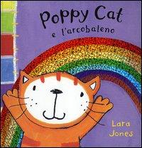 Poppy Cat e l'arcobaleno