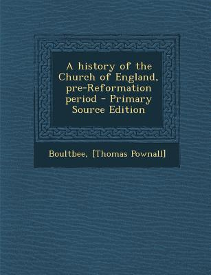A History of the Church of England, Pre-Reformation Period