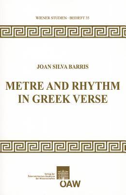 Metre and Rhythm in Greek Verse