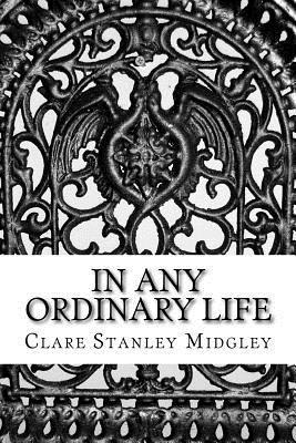 In any ordinary life