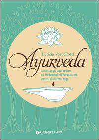 Ayurveda. Il massaggio ayurvedico e i trattamenti di Purvakarma