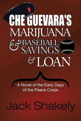 Che Guevara's Marijuana & Baseball Savings & Loan