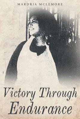 Victory Through Endurance
