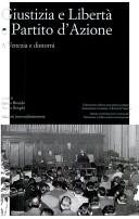 Giustizia e libertà e Partito d'azione a Venezia e dintorni