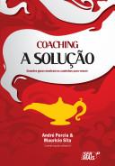 Coaching A Solução